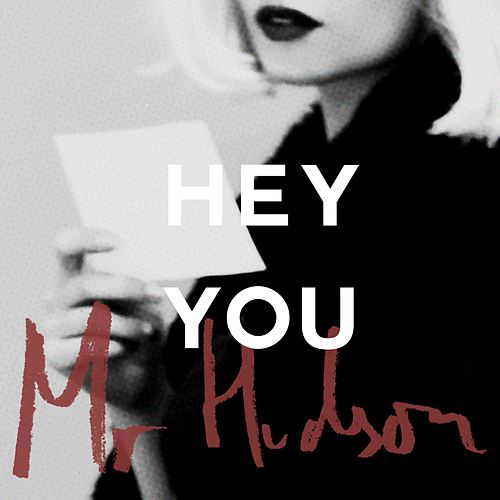 Play & Download Hey You by Mr Hudson | Napster