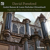 Play & Download André Raison & Louis-Nicholas Clérambault: Works for Organ by David Ponsford | Napster