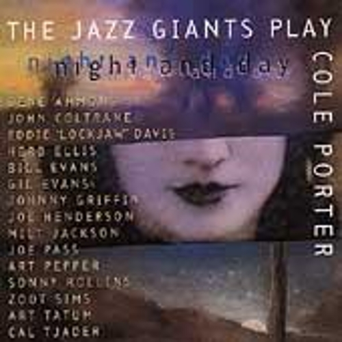 Play & Download Night & Day: The Jazz Giants Play Cole Porter by Various Artists | Napster