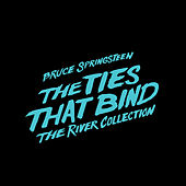 The Ties That Bind: The River Collection by Bruce Springsteen