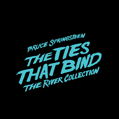 Play & Download The Ties That Bind: The River Collection by Bruce Springsteen | Napster