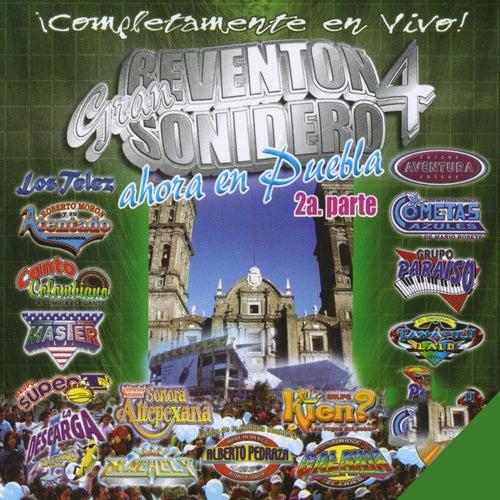 Gran Reventón Sonidero, Vol. 4 (Ahora en Puebla, Pt. 2) [En Vivo] by Various Artists