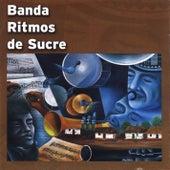Banda Ritmos de Sucre de Banda Ritmos de Sucre