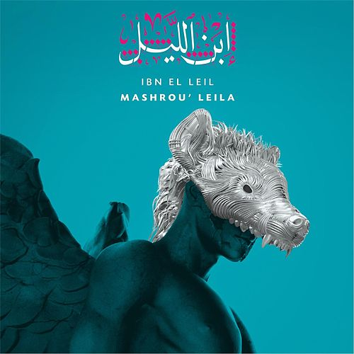Play & Download Ibn El Leil by Mashrou' Leila | Napster