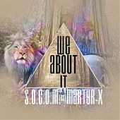 Play & Download We About It (feat. Martyr-X) by S.O.C.O.M. | Napster