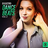 DJ Electro Dance Beats, Vol. 3 by Various Artists
