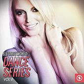 Electric World: Dance Series, Vol. 4 by Various Artists