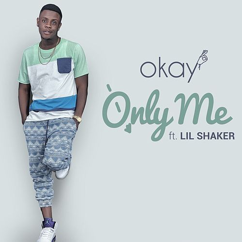 Play & Download Only Me by Okay | Napster