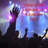 Play & Download Clásicas de Alabanza y Adoración, Vol. 4 by Various Artists | Napster