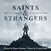 Play & Download Saints & Strangers (Music from the Miniseries) by Various Artists | Napster