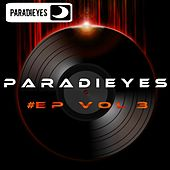 Paradieyes #Ep Vol. 3 by Various Artists