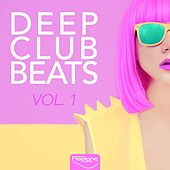 Deep Club Beats, Vol. 1 by Various Artists