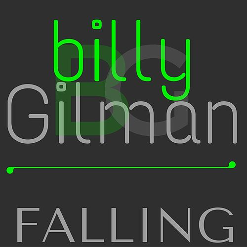 Play & Download Falling by Billy Gilman | Napster