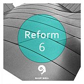 Reform 6 - EP by Various Artists