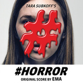#Horror Original Score by EMA