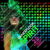 Play & Download Dancefloor Spirit, Vol. 4 (20 Progressive House Smashers) by Various Artists | Napster