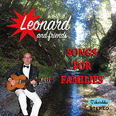 Songs for Families by Leonard