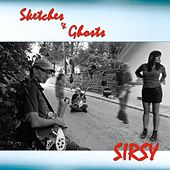 Sketches & Ghosts by Sirsy