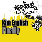Play & Download Finally by Kim English | Napster