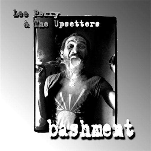 Play & Download Bashment by Lee 'Scratch' Perry | Napster