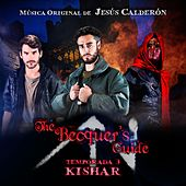The Becquer's Guide: Temporada 3 - Kishar (Original Soundtrack) by Jesús Calderón