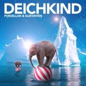 Porzellan und Elefanten (Radio Edit) von Deichkind