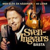 Mer glöd än någonsin - Sven-Ingvars bästa by Sven-Ingvars