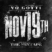 Play & Download Nov. 19th by Yo Gotti | Napster