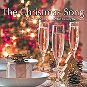 Play & Download The Christmas Song: the Best of Streaming Music, Relaxing Piano Music for Family Reunion at Christmas Time by Christmas Jazz | Napster