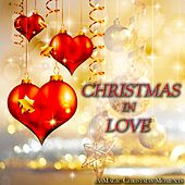 Christmas in Love (A Magic Christmas Moments) by Various Artists