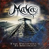 Play & Download The Prophecy Is Broken by Maya | Napster