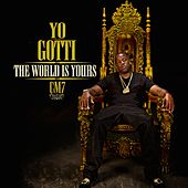 CM7: The World Is Yours von Yo Gotti