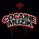 The Return of Cocaine Muzik by Various Artists