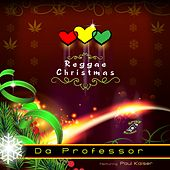 Play & Download Reggae Christmas (feat. Paul Kaiser) - Single by Da Professor | Napster
