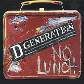 Play & Download No Lunch by D Generation | Napster
