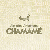 Play & Download Chamame by Los Nocheros | Napster