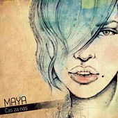 Play & Download Čas Za Nas by Maya | Napster