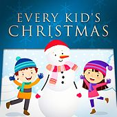 Play & Download Every Kid's Christmas by Various Artists | Napster