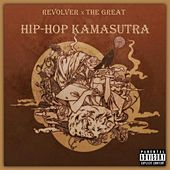 Play & Download Hip Hop Kamasutra by Revolver | Napster