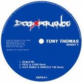 Play & Download Speedy T by Tony Thomas | Napster