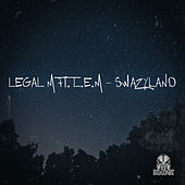 Play & Download Swazyland by Legal M and L.E.M | Napster
