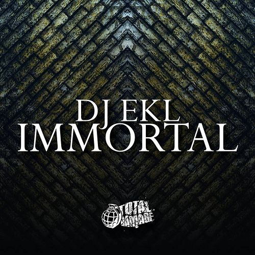 Play & Download Immortality by DJ Ekl | Napster