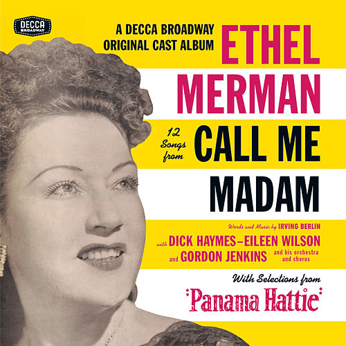 Play & Download Call Me Madam/Panama Hattie by Irving Berlin | Napster