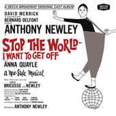 Play & Download Stop The World I Want To Get Off by Anthony Newley | Napster