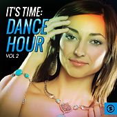 It's Time Dance Hour, Vol. 2 by Various Artists