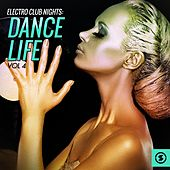 Play & Download Electro Club Nights Dance Life, Vol. 4 by Various Artists | Napster