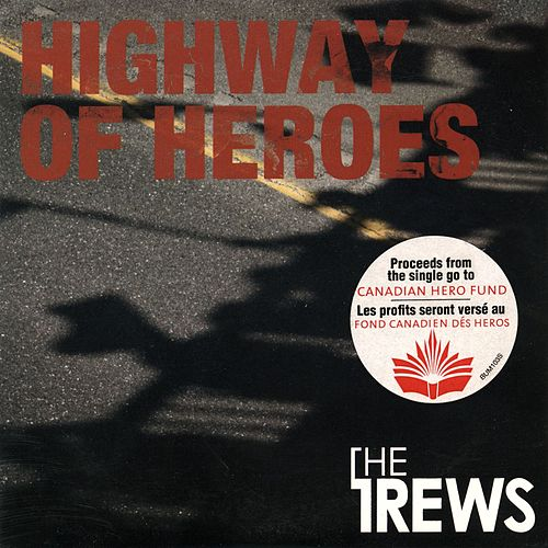 Highway of Heroes (Instrumental) by The Trews