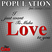 Play & Download I Just Want To Make Love To You by Jocelyn Brown | Napster