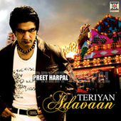 Play & Download Teriyan Adavaan by Preet Harpal | Napster