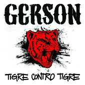 Play & Download Tigre Contro Tigre by Gerson | Napster